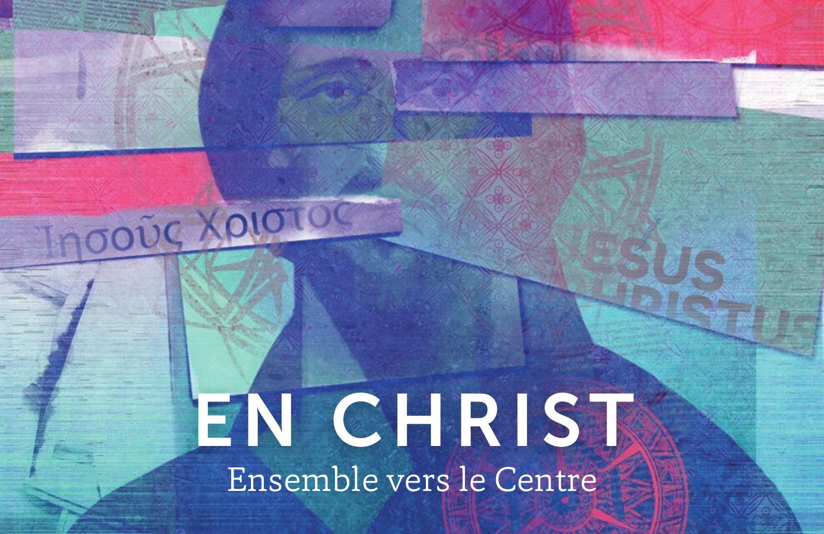 Journées d'étude « En Christ – Ensemble vers le Centre »
