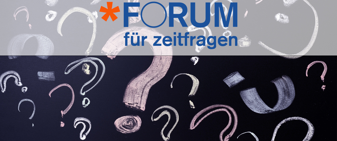 Agenda Forum Zeitfragen Virtuell